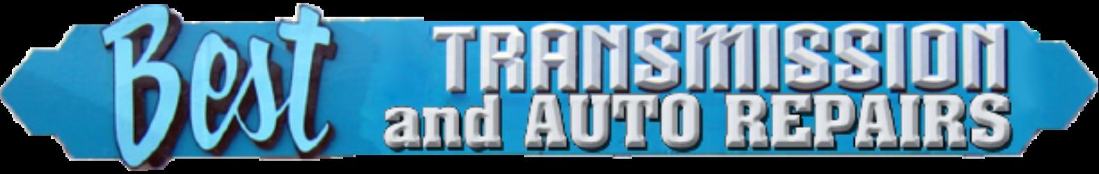 Best Transmission & Auto Repairs